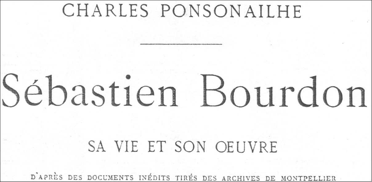 Biographie de Sébastien Bourdon, par Charles Ponsonailhe (1883)